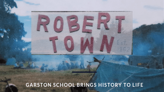 """Robert Town Garston School Brings History To Life"" says the sign."
